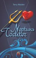 Terry Waiden: Neptuns Tochter (Teil 2) ★★★★