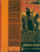 Alberto Ruy Sánchez: Los demonios de la lengua