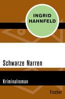 Ingrid Hahnfeld: Schwarze Narren ★