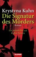 Krystyna Kuhn: Die Signatur des Mörders ★★★