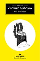 Vladimir Nabokov: Ada o el ardor