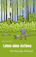 Andrey Novozhilov: Leben ohne Asthma ★★★★★