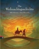 Willi Fährmann: Die Weihnachtsgeschichte ★★★★