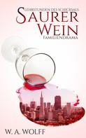 W. A. Wolff: Saurer Wein ★★