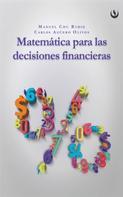 Manuel Chu: Matemática para las decisiones financieras
