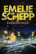 Emelie Schepp: Engelsschuld ★★★★