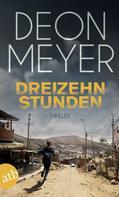 Deon Meyer: Dreizehn Stunden ★★★★★