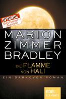 Marion Zimmer Bradley: Die Flamme von Hali ★★★★