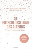 Elissa Epel: Die Entschlüsselung des Alterns ★★★★