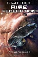 Christopher L. Bennett: Star Trek - Rise of the Federation 1: Am Scheideweg ★★★★