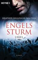 Heather Killough-Walden: Engelssturm - Uriel ★★★★
