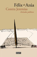 Félix de Azúa: Contra Jeremías