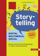 Pia Kleine Wieskamp: Storytelling: Digital - Multimedial - Social