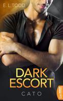 E.L. Todd: Dark Escort ★★★★★
