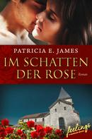 Patricia E. James: Im Schatten der Rose ★★★★