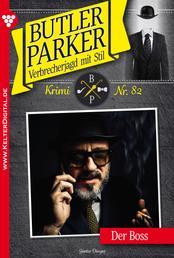 Butler Parker 82 - Kriminalroman - Der Boss