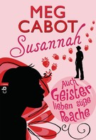 Meg Cabot: Susannah - Auch Geister lieben süße Rache ★★★★★