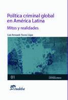 Luis Fernando Tocora López: Política criminal global en América Latina