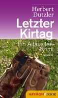 Herbert Dutzler: Letzter Kirtag ★★★★