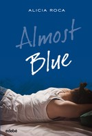 Alicia Roca Orta: Almost Blue