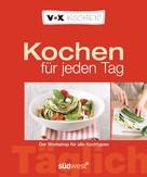 Diane Dittmer: VOX Kochen für jeden Tag ★★