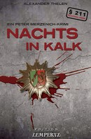 Gereon A. Thelen: Nachts in Kalk ★★★★