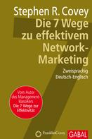 Stephen R. Covey: Die 7 Wege zu effektivem Network-Marketing ★★★