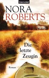 Die letzte Zeugin - Roman