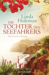 Die Tochter des Seefahrers - Historischer Roman