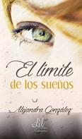 Alejandra González: El límite de los sueños