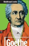 Waldtraut Lewin: Goethe ★★★★★