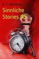 A. F. Morland: Sinnliche Stories #5 ★★