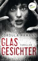 Cordula Hamann: Glasgesichter ★★★