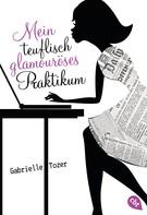 Gabrielle Tozer: Mein teuflisch glamouröses Praktikum ★★★★