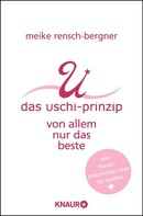 Meike Rensch-Bergner: Das Uschi-Prinzip ★★