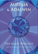 Terki Trunnt: Aurelia & Adalwin