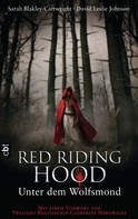 Sarah Blakley-Cartwright: Red Riding Hood - Unter dem Wolfsmond ★★★★