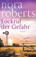 Nora Roberts: Lockruf der Gefahr ★★★★★