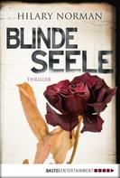 Hilary Norman: Blinde Seele ★★★★