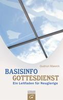 Gudrun Mawick: Basisinfo Gottesdienst