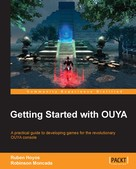 Ruben Hoyos: OUYA Game Development Essentials