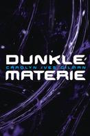 Carolyn Ives Gilman: Dunkle Materie ★★★★