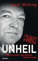 Josef Wilfling: Unheil ★★★★★