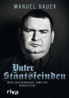 Manuel Bauer: Unter Staatsfeinden ★★★★
