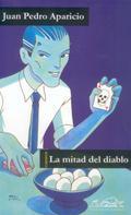 Juan Pedro Aparicio: La mitad del diablo