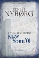 Ernest Nyborg: LENA HALBERG - NEW YORK '01