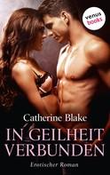 Catherine Blake: In Geilheit verbunden ★★★