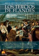 Antonio José Rodríguez Hernández: Breve historia de los Tercios de Flandes