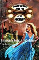Jan Gardemann: Das magische Amulett # 117: Die Todesfee