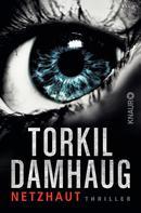 Torkil Damhaug: Die Netzhaut ★★★★